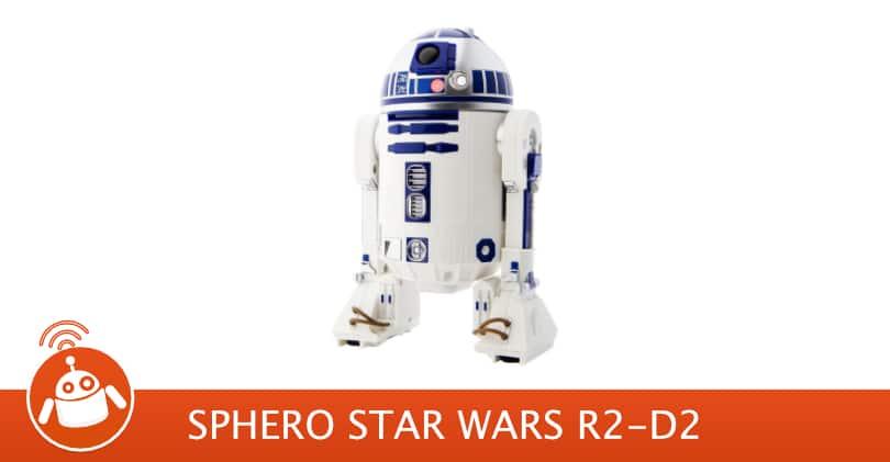 Mon avis sur le Droïde Star Wars R2-D2 par Sphero