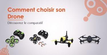 Comparatif / Comment choisir un drone ?