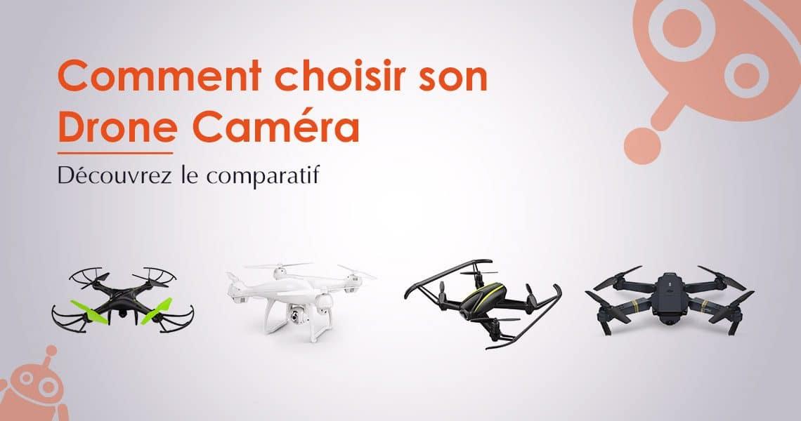 Comparatif / Comment savoir quel drone caméra choisir?