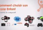 Guide d'achat pour un drone pour enfant et conseils pratiques